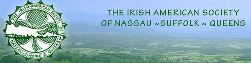 Irish American Societ of Nassau, Suffolk & Quens